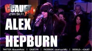 Alex Hepburn - Under - Live - C'Cauet sur NRJ