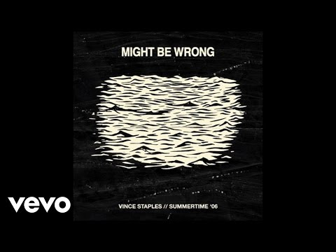 vince-staples-might-be-wrong-audio-ft-haneef-talib-aka-genno-eeeeeeee-vincestaplesvevo