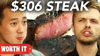 $11 Steak Vs. $306 Steak
