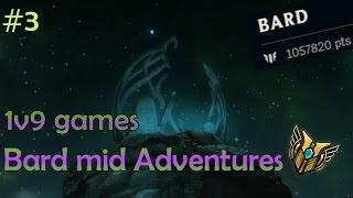 Bard mid Adventures #3 - 1v9 games | League of Legends