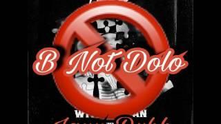 """JayyDubb - """"B Not Dolo"""""""