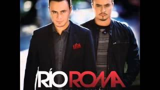 Rio Roma - Hoy Es Un Buen Día [AUDIO ORIGINAL]