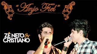 ANJO FIEL - Zé Neto e Cristiano (OFICIAL)