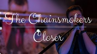 The Chainsmokers - Closer | Andrei Blaj Live Loop Pedal Cover