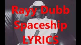 Rayy Dubb Spaceship Lyrics