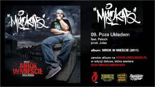 09. MROKAS - Poza Układem feat. Paluch, prod. Julas