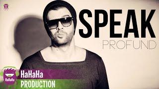Speak - Profund  [Official track HQ]