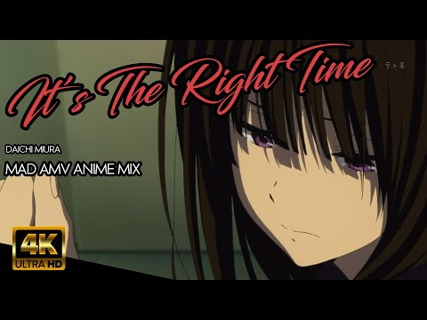 Multi Anime Opening - It's the Right Time  [4K HD]