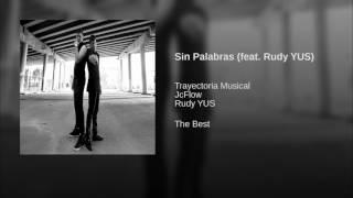 Sin Palabras (feat. Rudy YUS)