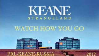 Keane - Watch How You Go