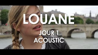 Louane - Jour 1 - Acoustic [Live in Paris]