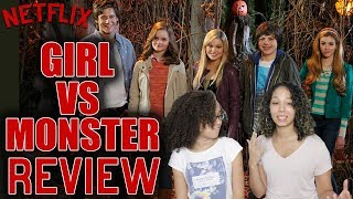 Girl vs Monster - Family Movie Review