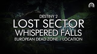 Destiny 2 - Lost Sector: Whispered Falls Location (European Dead Zone / EDZ)