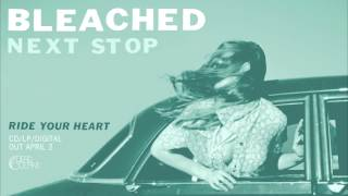 "Bleached - ""Next Stop"" (Official Audio)"