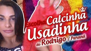 ✔ Escolha da Calcinha ✿ Usadinha »♥Rodrigo♥« do Paraná