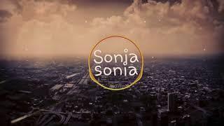 Soniya Soniya remix