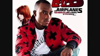 B.o.B. -- Airplanes (Ft. Hayley Williams) High Quality Sound