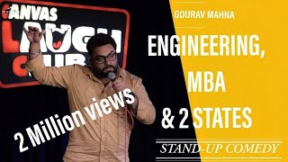 Engineering, MBA & 2 States | Stand-up Comedy by Gourav Mahna