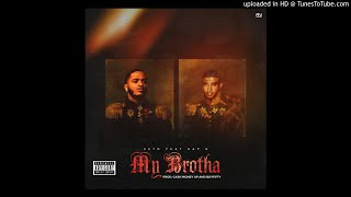 Veto - My Brotha (Feat. Kap G)