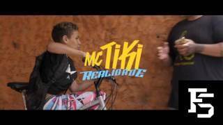 MC Tiki - Realidade (KondZilla) Download+Letra