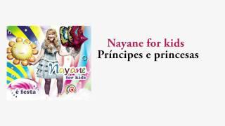 Nayane For Kids - Príncipes E Princesas