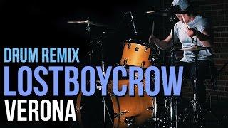 Evan Hammons - Lostboycrow - Verona [DRUM REMIX]