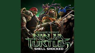 "Shell Shocked (feat. Kill The Noise & Madsonik) (From ""Teenage Mutant Ninja Turtles"")"