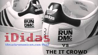 iDidas - Run DMC vs The IT Crowd (Extended Mix)