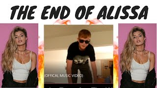 The End Of Alissa (Official Music Video)