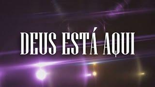 DEUS ESTÁ AQUI - PLAY BACK