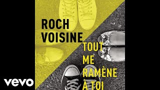 Roch Voisine - Tout me ramène à toi (Radio Edit) [audio]