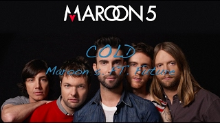 Maroon 5 - Cold Ft. Future (subtitulada(ingles - español))