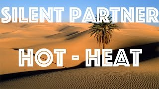 Deserts in 4K | Silent Partner – Hot Heat