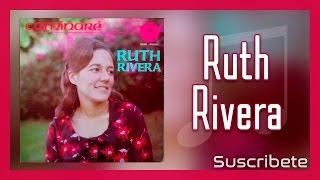 Ruth Rivera | Tu Eres Mi Cristo | Música Cristiana