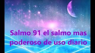 Salmo 91 Oracion Poderosa