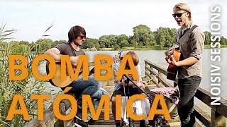 Bomba Atómica - If I Already Know // NOISIV SESSIONS