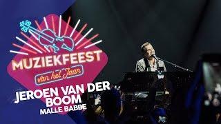 Jeroen van der Boom - Malle Babbe | Muziekfeest van het Jaar 2017