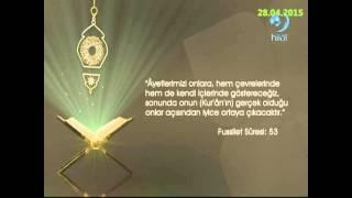 28-04-2015 Fussilet Suresi 53. Ayetinin Meali - Yükselen Sözler – HİLAL TV