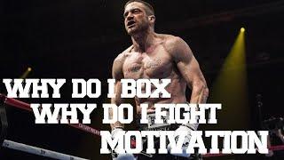 """Boxing Motivation - """"Why Do I Box, Why Do I Fight""""ᴴᴰ"""