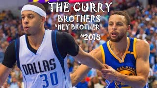"The CURRY Brothers - ""Hey Brother"" 2018"