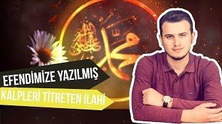 Efendimize Yazılmış Kalpleri Titreten İlahi #KutluDoğum - Osman Bostancı
