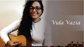 Vida Vazia -  Bruno e Marrone - Cover Silvinha Dornelas