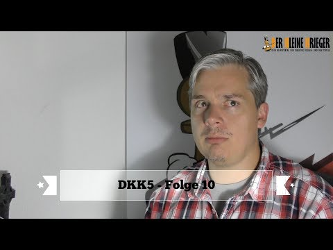 DKK5 Folge10