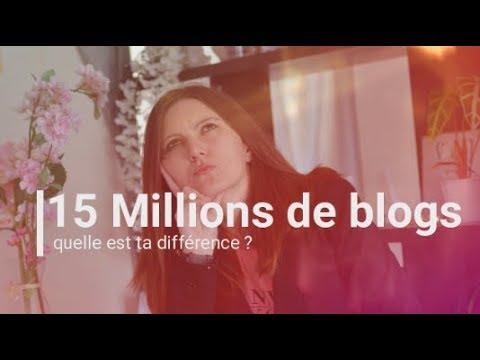 15 millions de blog : quelle est ta différence ?