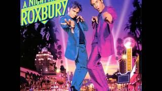 A Night At The Roxbury - Where Do You Go
