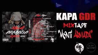 "Kapa GDR - Street life ft. Bleu GDR "" Mixtape Menti Armada"" 03"