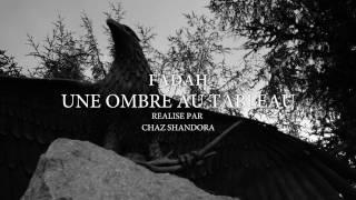 FADAH - Une ombre au tableau