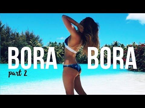 BORA BORA TRAVEL DIARY | PART TWO