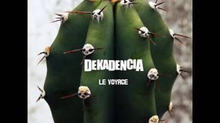 DEKADENCIA - FUERA DE MÌ