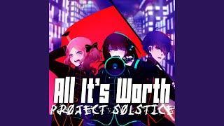 All It's Worth